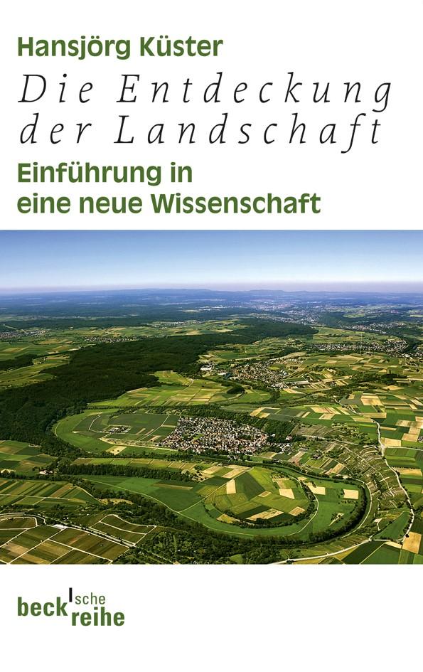 Cover des Buches 'Die Entdeckung der Landschaft'
