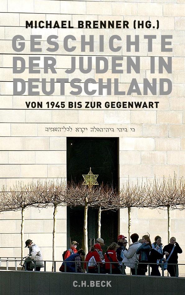 Cover des Buches 'Geschichte der Juden in Deutschland von 1945 bis zur Gegenwart'