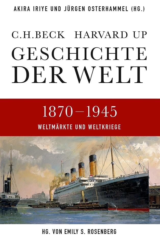 Cover des Buches 'Geschichte der Welt, Weltmärkte und Weltkriege 1870 - 1945'