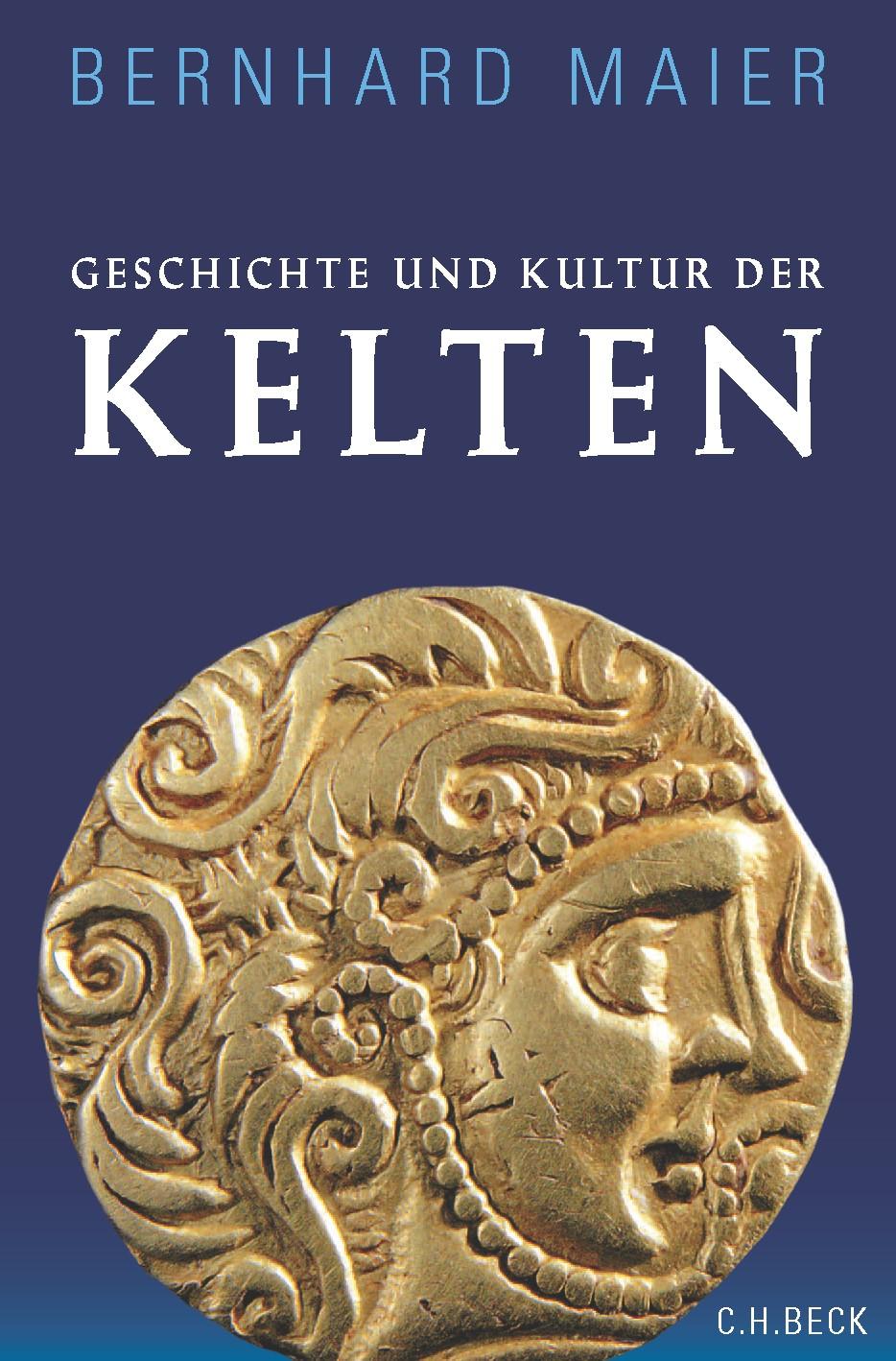 Cover des Buches 'Geschichte und Kultur der Kelten'