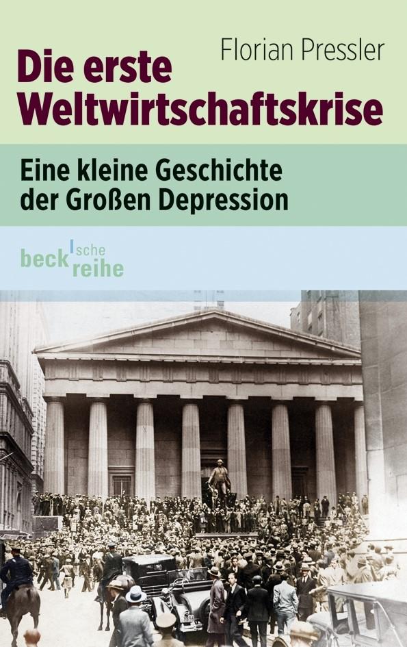 Cover des Buches 'Die erste Weltwirtschaftskrise'