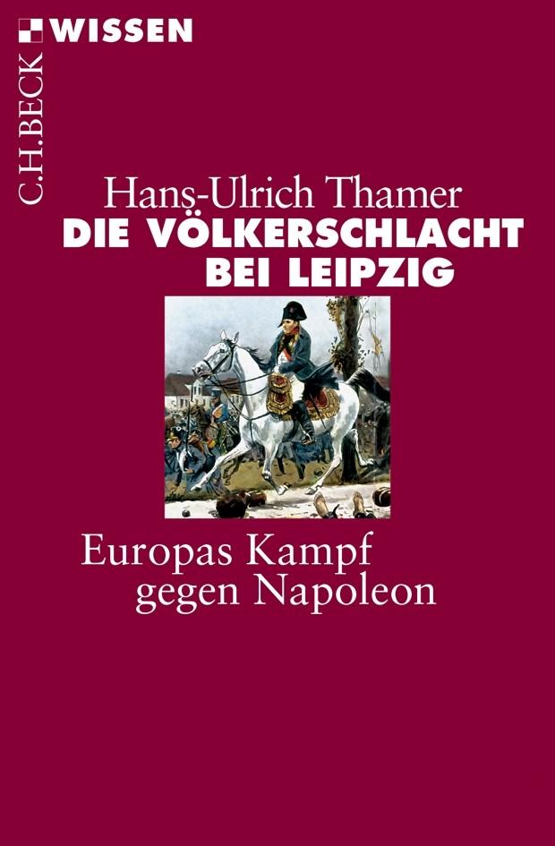 Cover des Buches 'Die Völkerschlacht bei Leipzig'