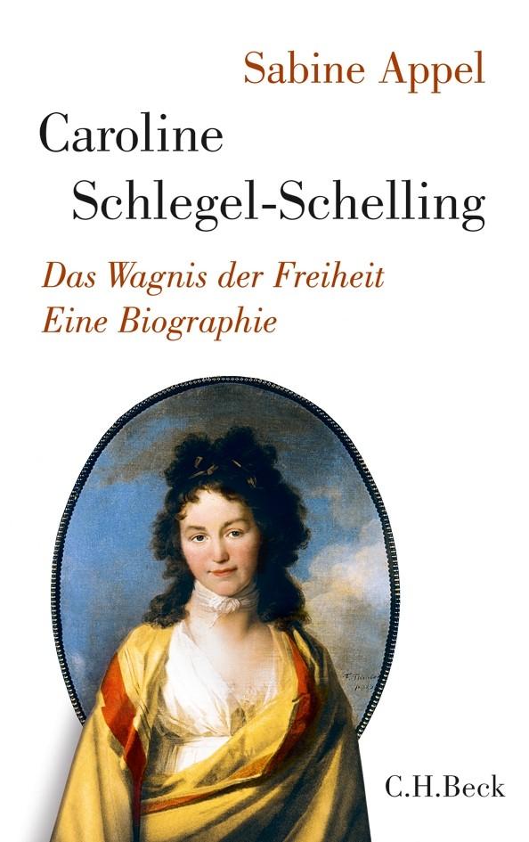 Cover des Buches 'Caroline Schlegel-Schelling'