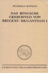 Cover des Buches 'Das römische Gräberfeld von Bregenz-Brigantium'
