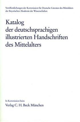 Cover des Buches 'Katalog der deutschsprachigen illustrierten Handschriften des Mittelalters'