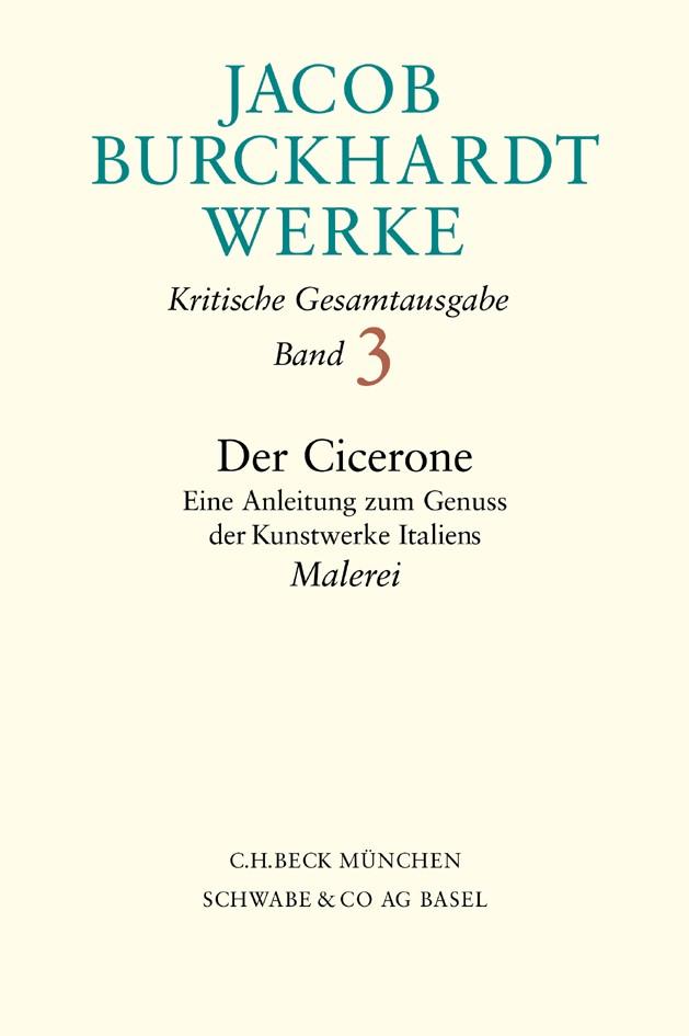 Cover des Buches 'Jacob Burckhardt Werke,  3: Der Cicerone'