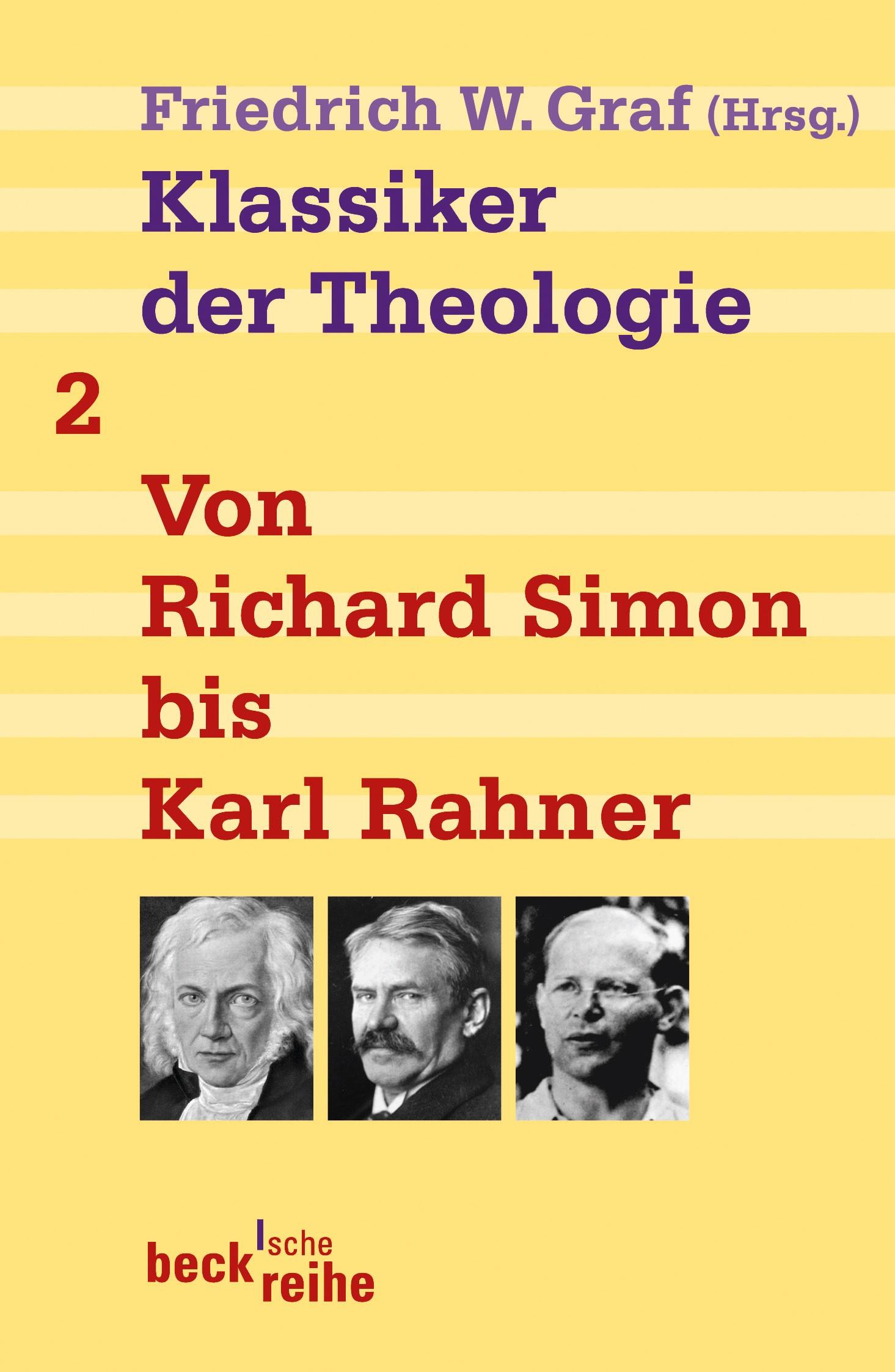 Cover des Buches 'Klassiker der Theologie Bd. 2: Von Richard Simon bis Karl Rahner'