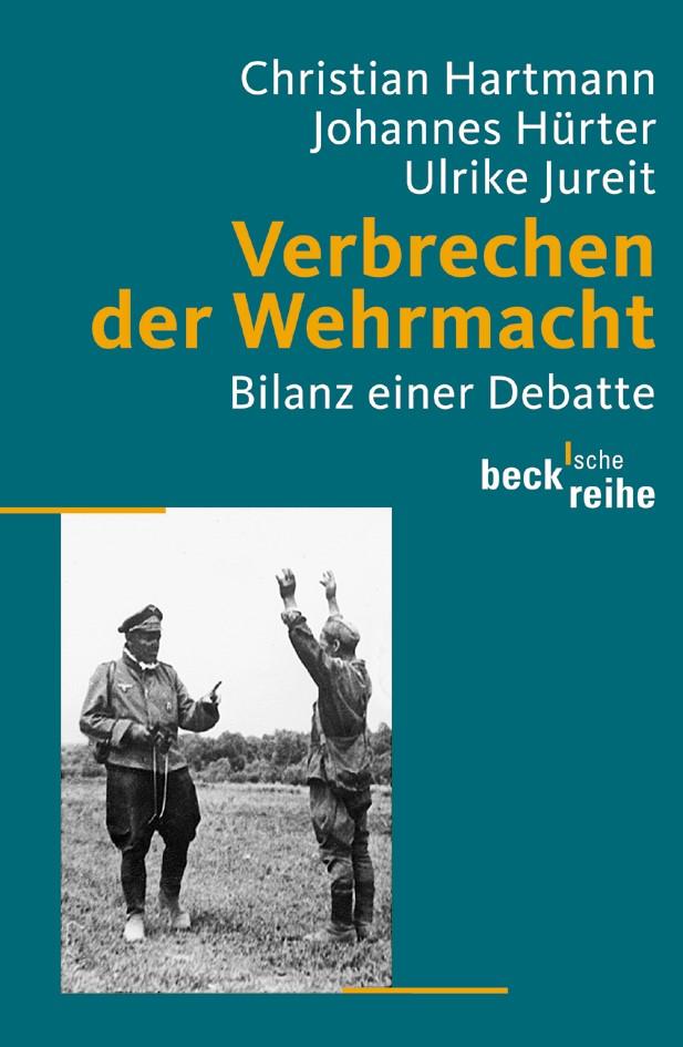 Cover des Buches 'Verbrechen der Wehrmacht'