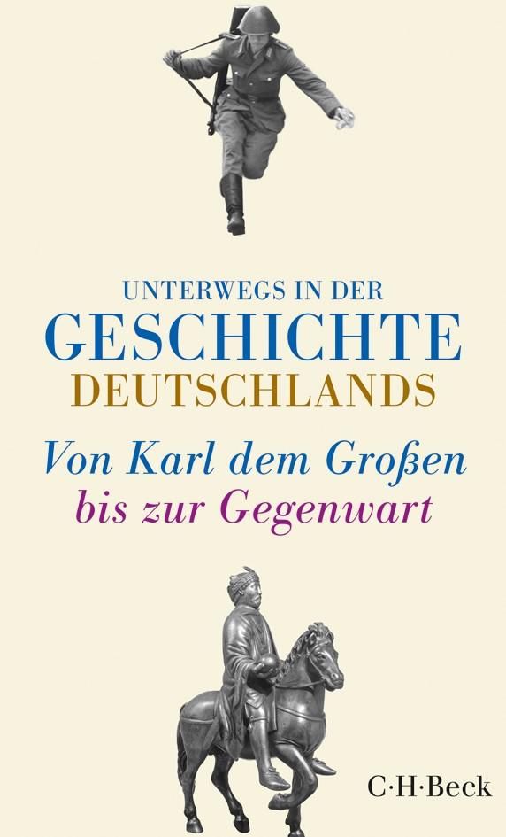 Cover des Buches 'Unterwegs in der Geschichte Deutschlands'