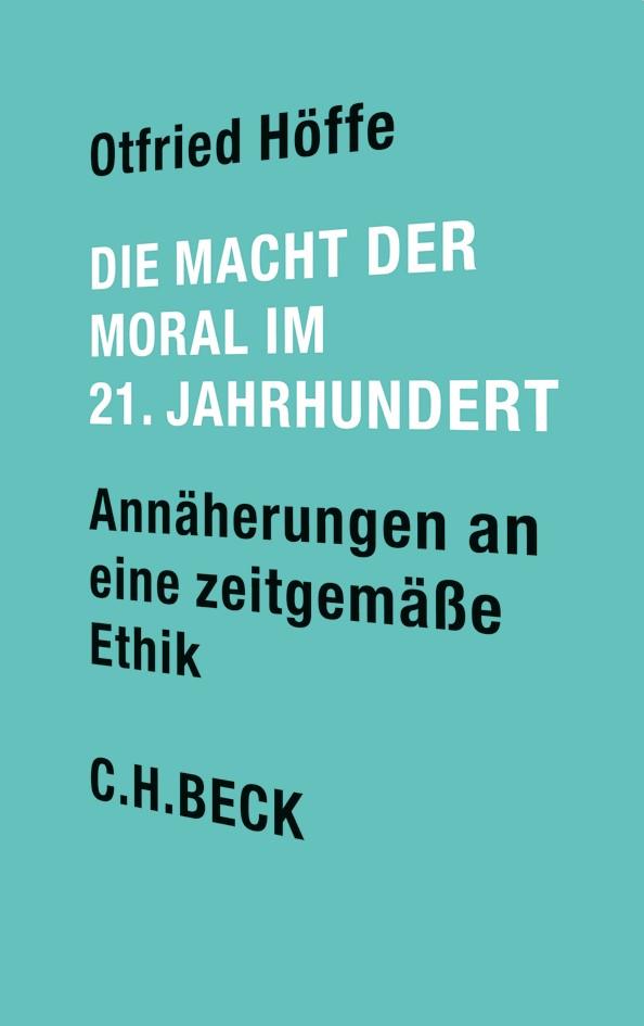 Cover des Buches 'Die Macht der Moral im 21. Jahrhundert'