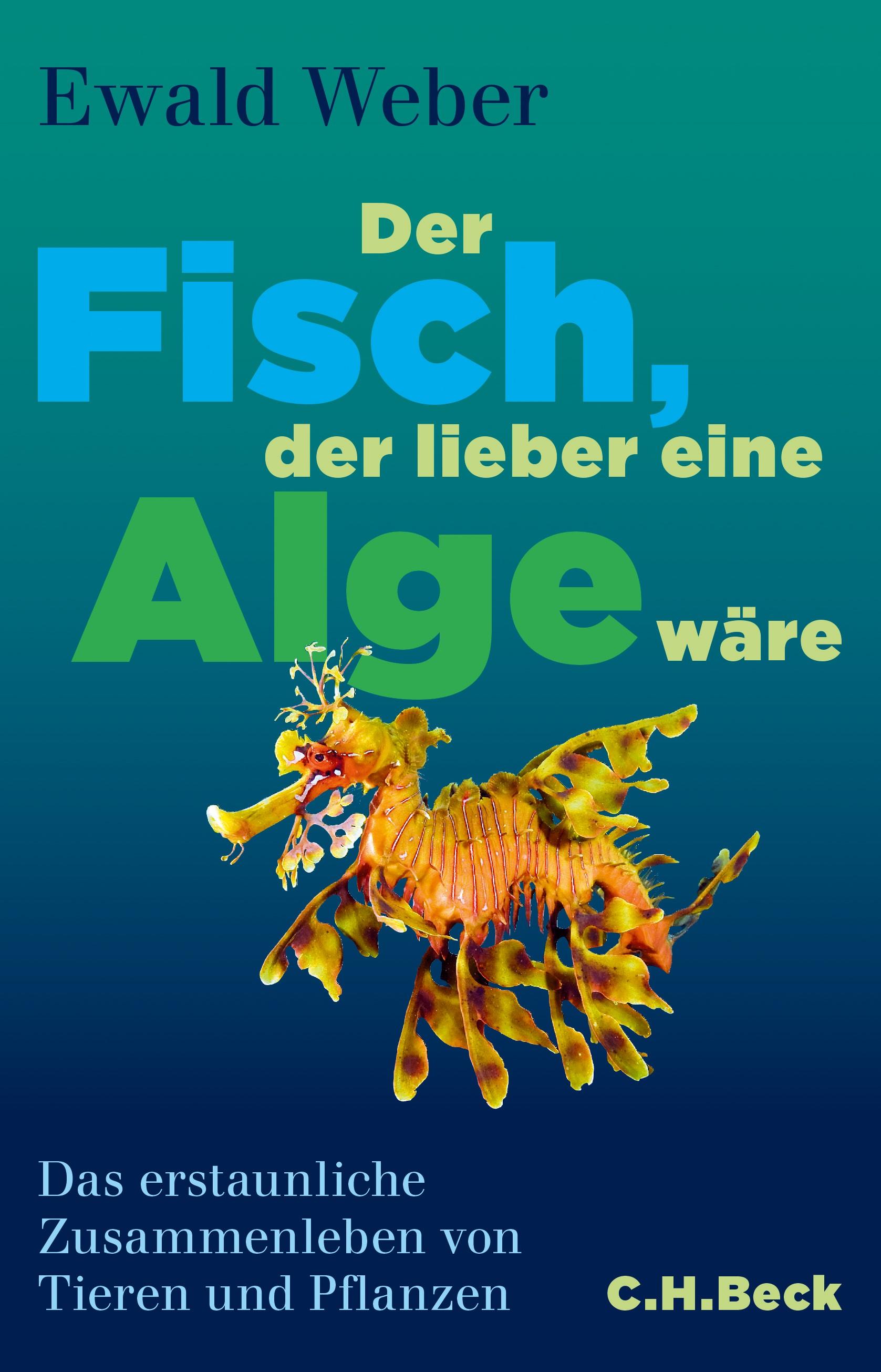 Cover des Buches 'Der Fisch, der lieber eine Alge wäre'
