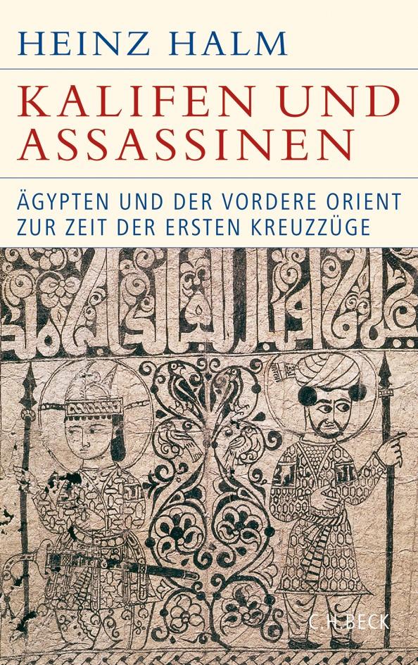 Cover des Buches 'Kalifen und Assassinen'