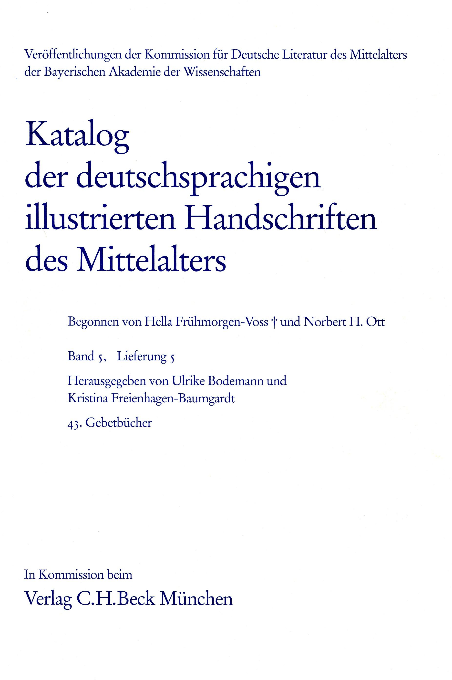 Cover des Buches 'Katalog der deutschsprachigen illustrierten Handschriften des Mittelalters Band 5/1, Lfg. 5: 43. Gebetbücher'