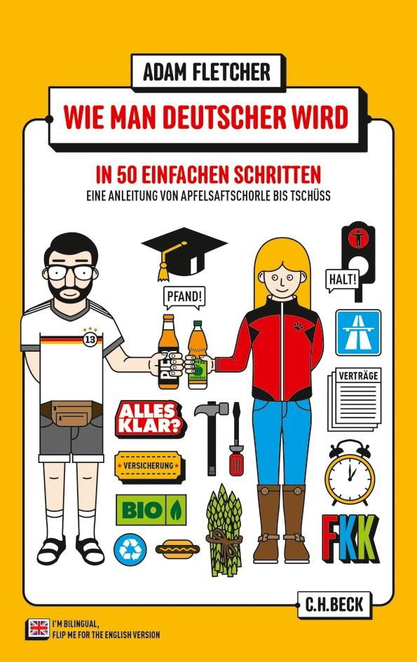 Cover des Buches 'Wie man Deutscher wird in 50 einfachen Schritten / How to be German in 50 easy steps'