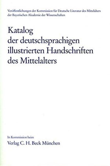 Cover des Buches 'Katalog der deutschsprachigen illustrierten Handschriften des Mittelalters Band 5/1: Gebetbücher A-F'