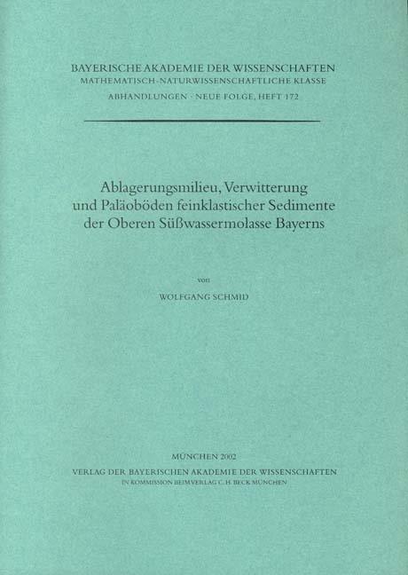 Cover des Buches 'Ablagerungsmilieu, Verwitterung und Paläoböden feinklastischer Sedimente der Oberen Süßwassermolasse Bayerns'