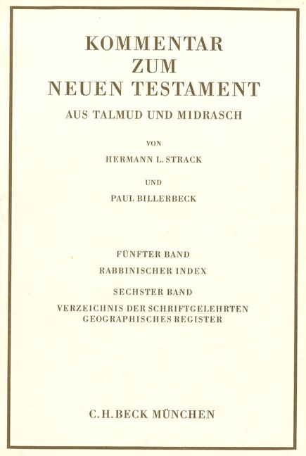 Cover des Buches 'Kommentar zum Neuen Testament aus Talmud und Midrasch  Bd. 5/6: Rabbinischer Index, Verzeichnis der Schriftgelehrten, geographisches Register'