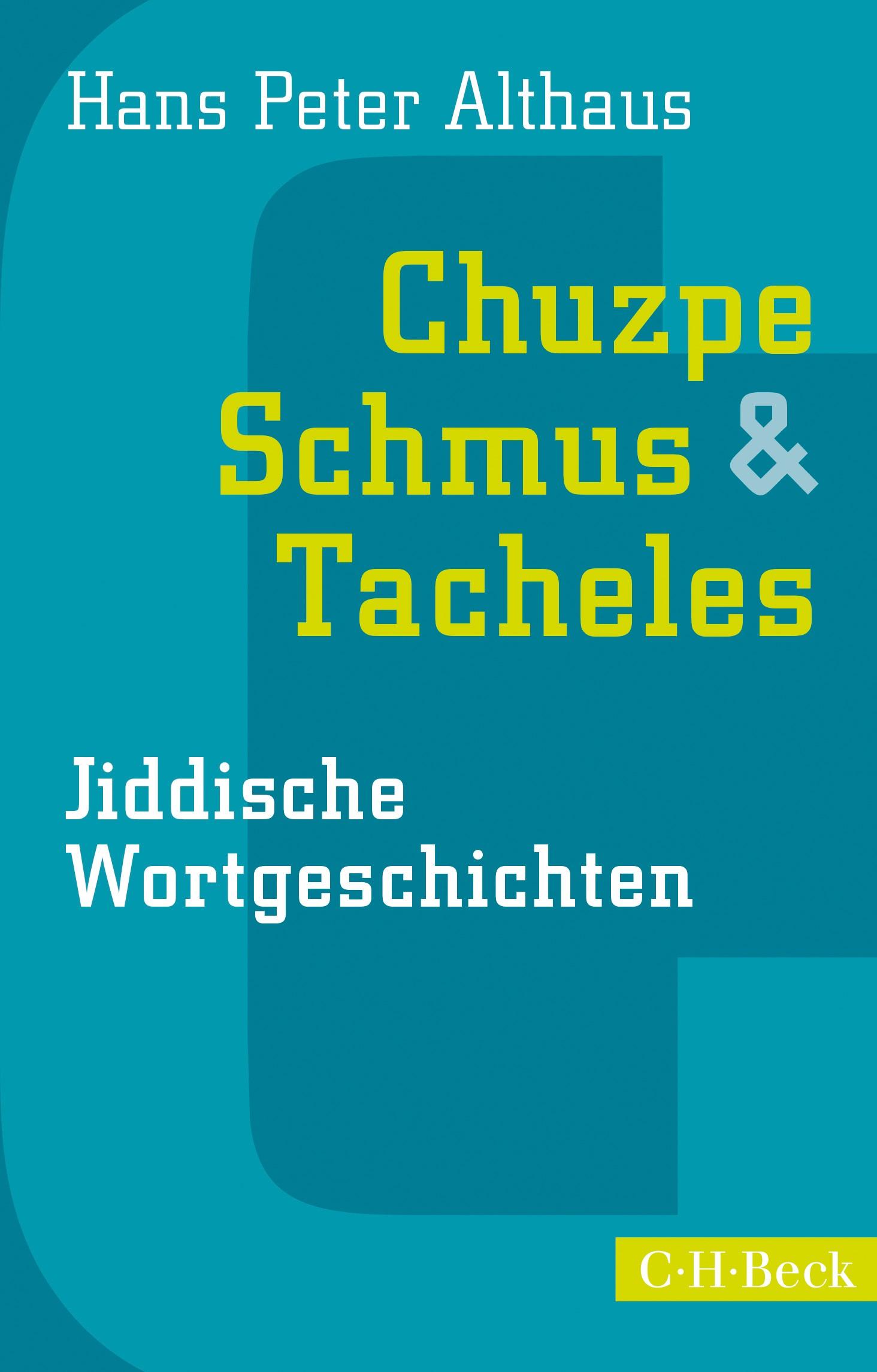 Cover des Buches 'Chuzpe, Schmus & Tacheles'