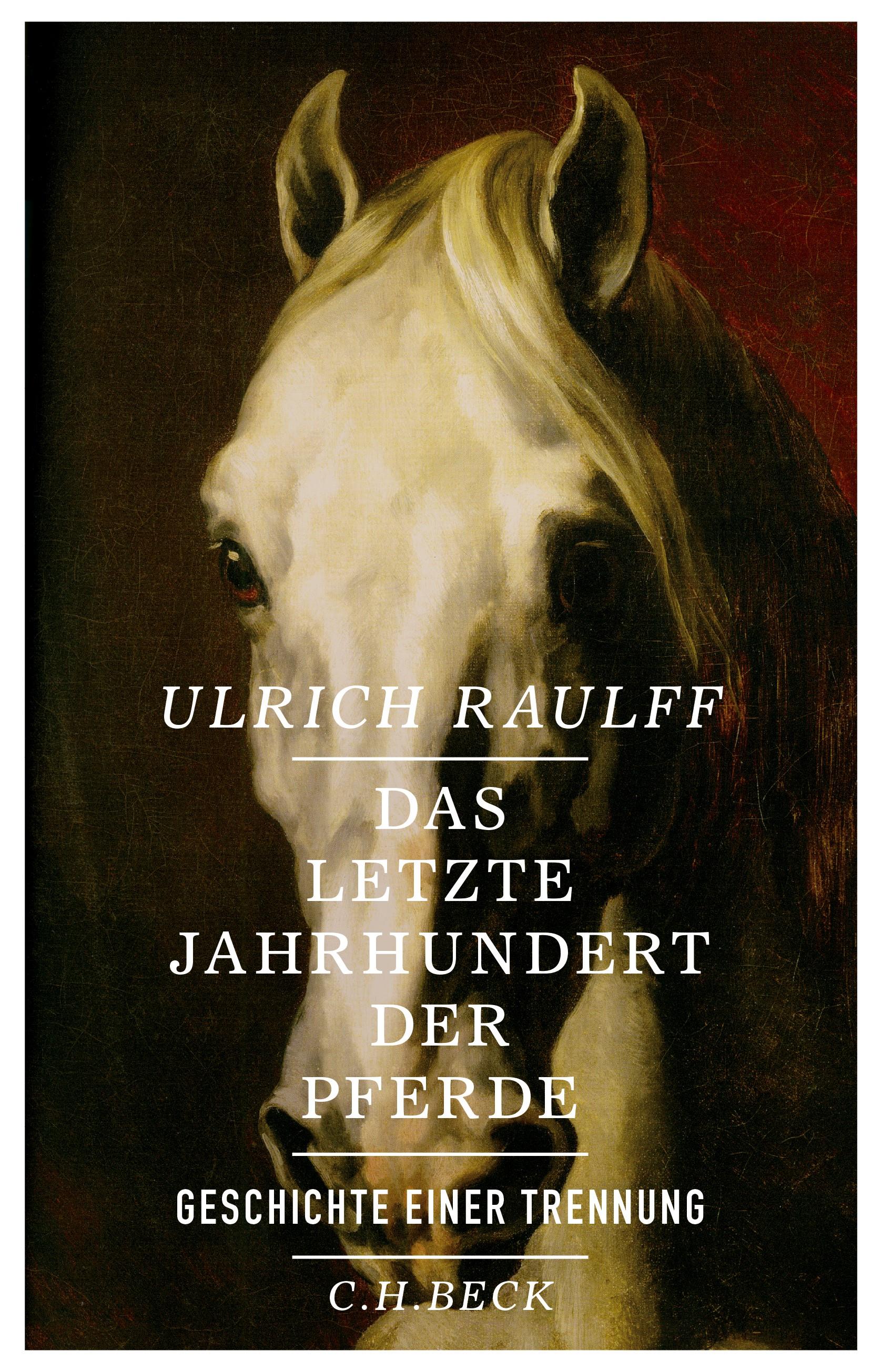 Cover des Buches 'Das letzte Jahrhundert der Pferde'