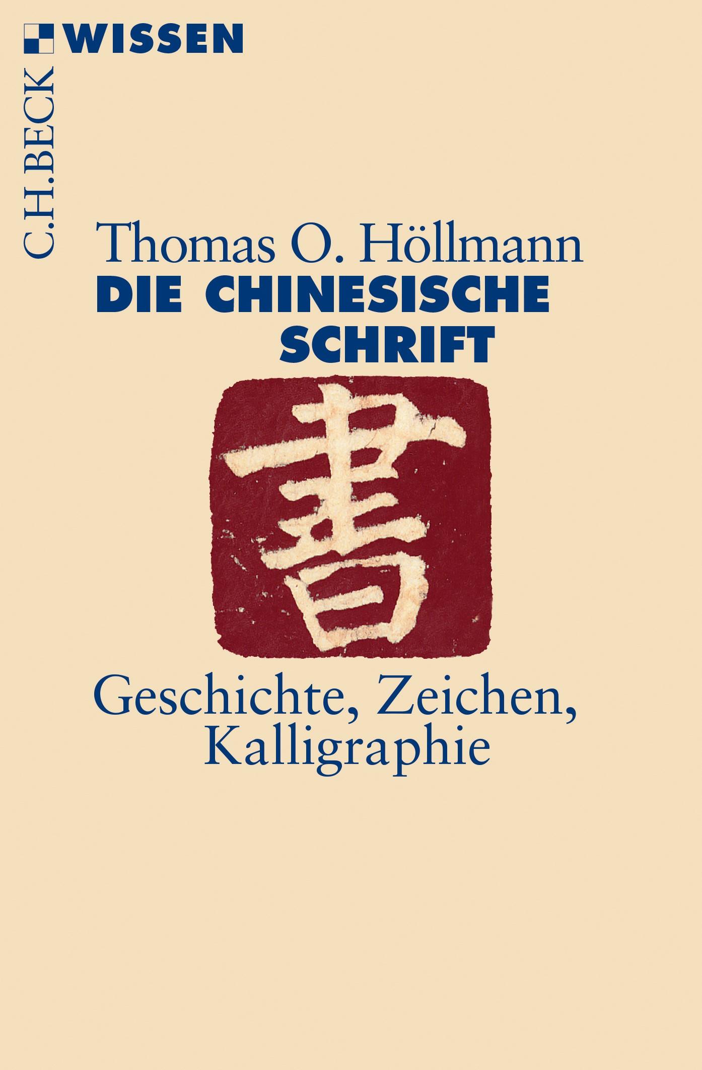 Cover des Buches 'Die chinesische Schrift'