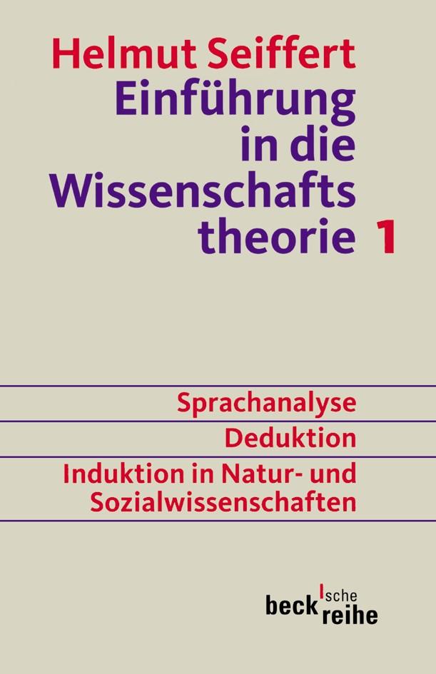 Cover des Buches 'Einführung in die Wissenschaftstheorie Bd. 1: Sprachanalyse, Deduktion, Induktion in Natur- und Sozialwissenschaften'