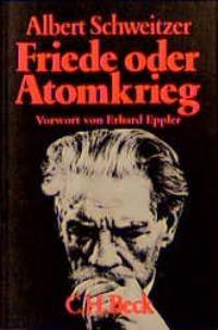 Cover des Buches 'Friede oder Atomkrieg'