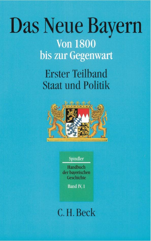 Cover des Buches 'Handbuch der bayerischen Geschichte, IV,1: Das Neue Bayern'