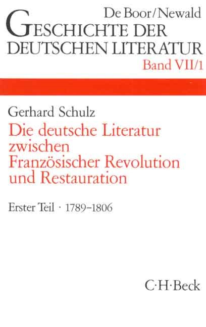 Cover des Buches 'Geschichte der deutschen Literatur  Bd. 7/1: Das Zeitalter der Französischen Revolution (1789-1806)'