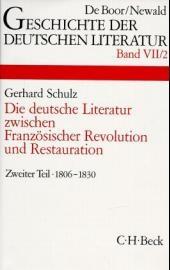 Cover des Buches 'Geschichte der deutschen Literatur  Bd. 7/2: Das Zeitalter der napoleonischen Kriege und der Restauration (1806-1830)'