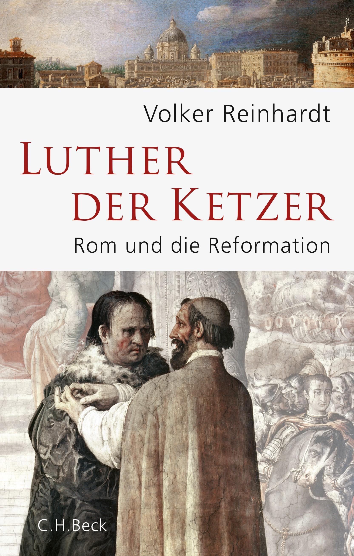 Cover des Buches 'Luther, der Ketzer'