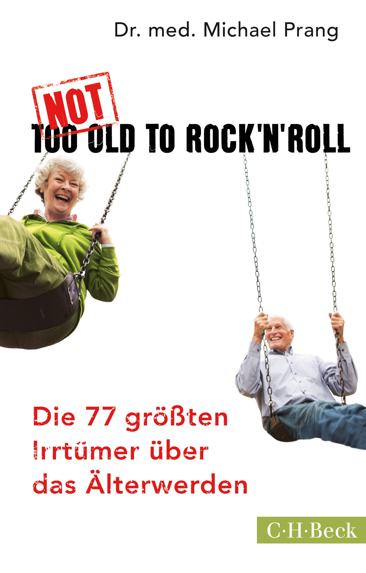Cover des Buches 'Not Too Old to Rock 'n' Roll'