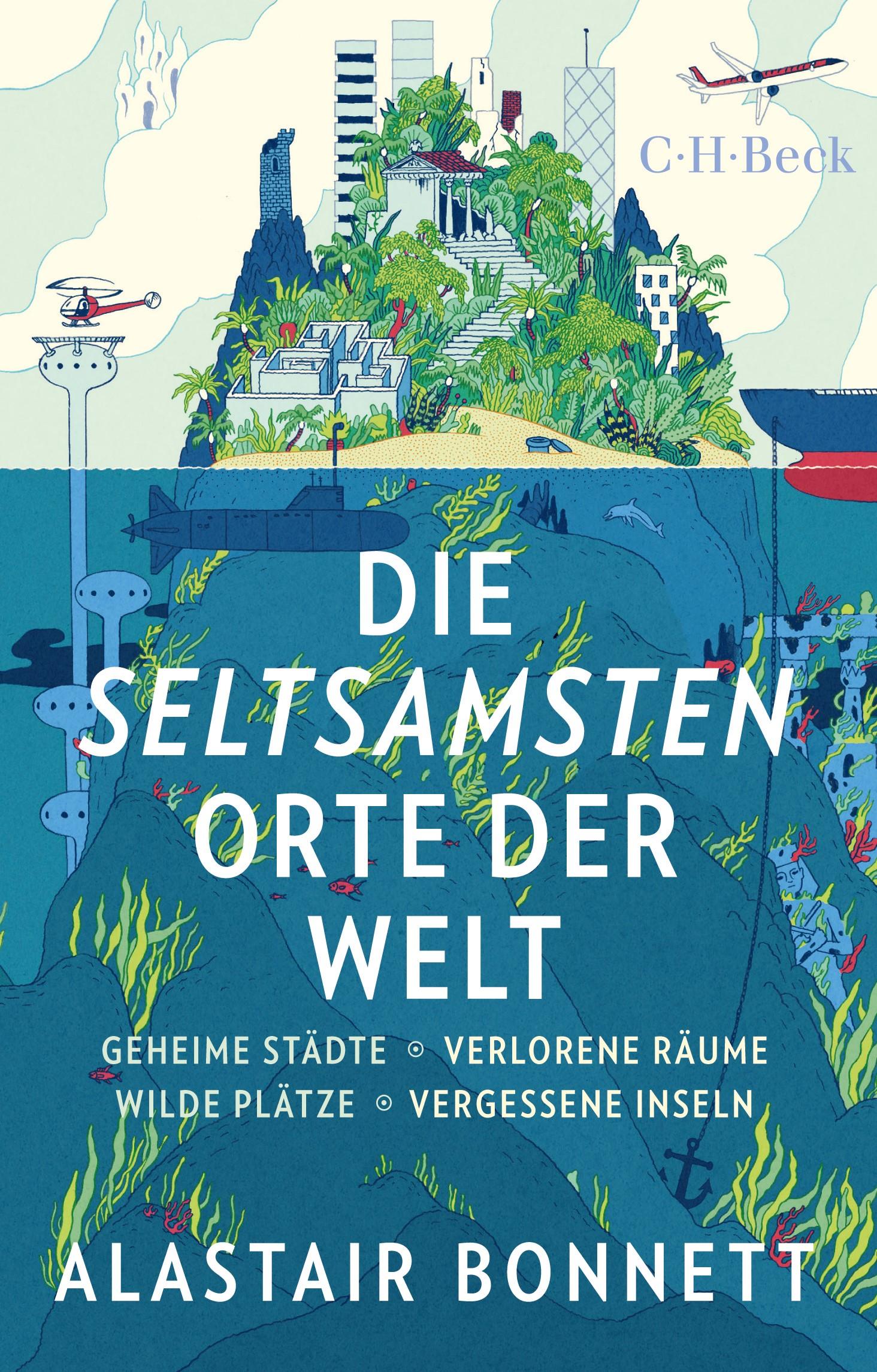 Cover des Buches 'Die seltsamsten Orte der Welt'