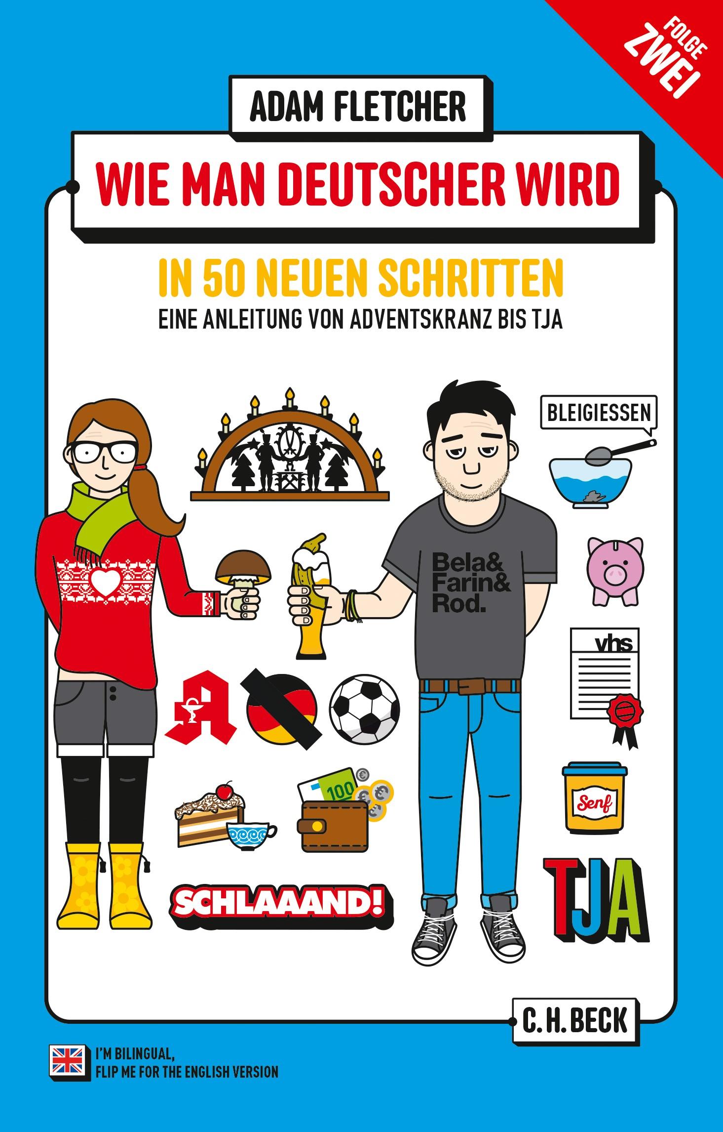 Cover des Buches 'Wie man Deutscher wird - Folge 2: in 50 neuen Schritten / How to be German - Part 2: in 50 new steps'