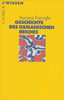 Cover des Buches 'Geschichte des Osmanischen Reiches'