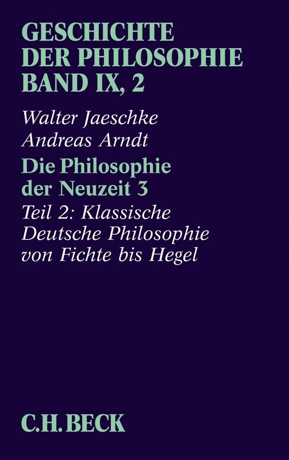 Cover des Buches 'Geschichte der Philosophie  Bd. 9/2: Die Philosophie der Neuzeit 3'