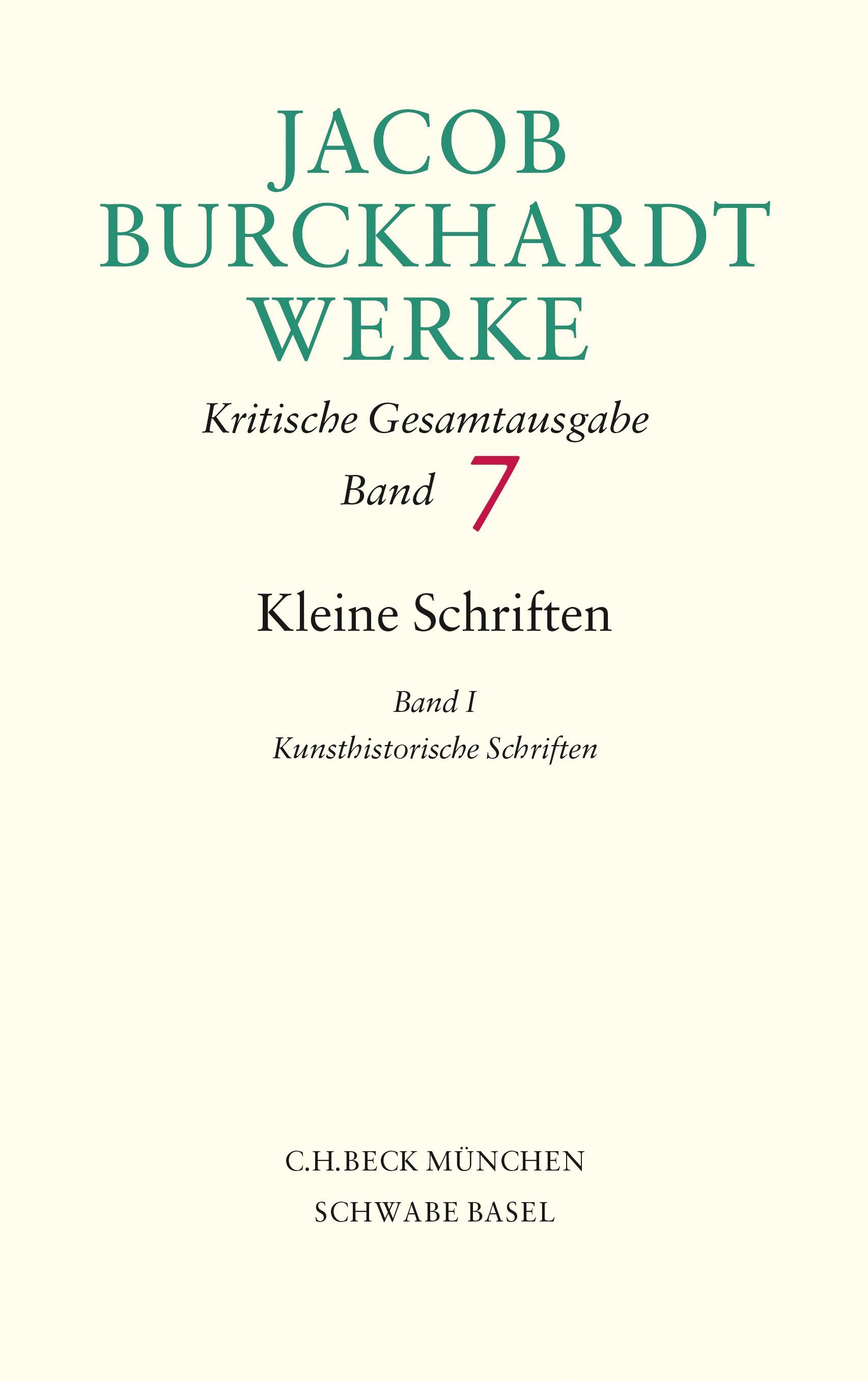 Cover des Buches 'Jacob Burckhardt Werke, Kleine Schriften I'