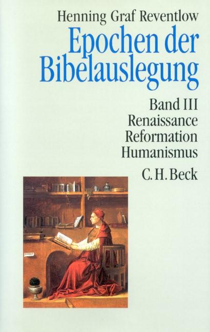 Cover des Buches 'Epochen der Bibelauslegung  Band III: Renaissance, Reformation, Humanismus'