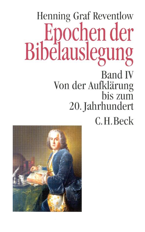 Cover des Buches 'Epochen der Bibelauslegung  Band IV: Von der Aufklärung bis zum 20. Jahrhundert'