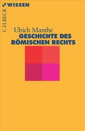 Cover des Buches 'Geschichte des römischen Rechts'