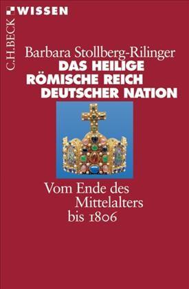 Cover des Buches 'Das Heilige Römische Reich Deutscher Nation'