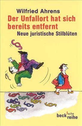 Cover des Buches 'Der Unfallort hat sich bereits entfernt'