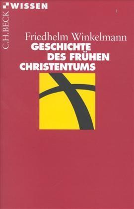 Cover des Buches 'Geschichte des frühen Christentums'
