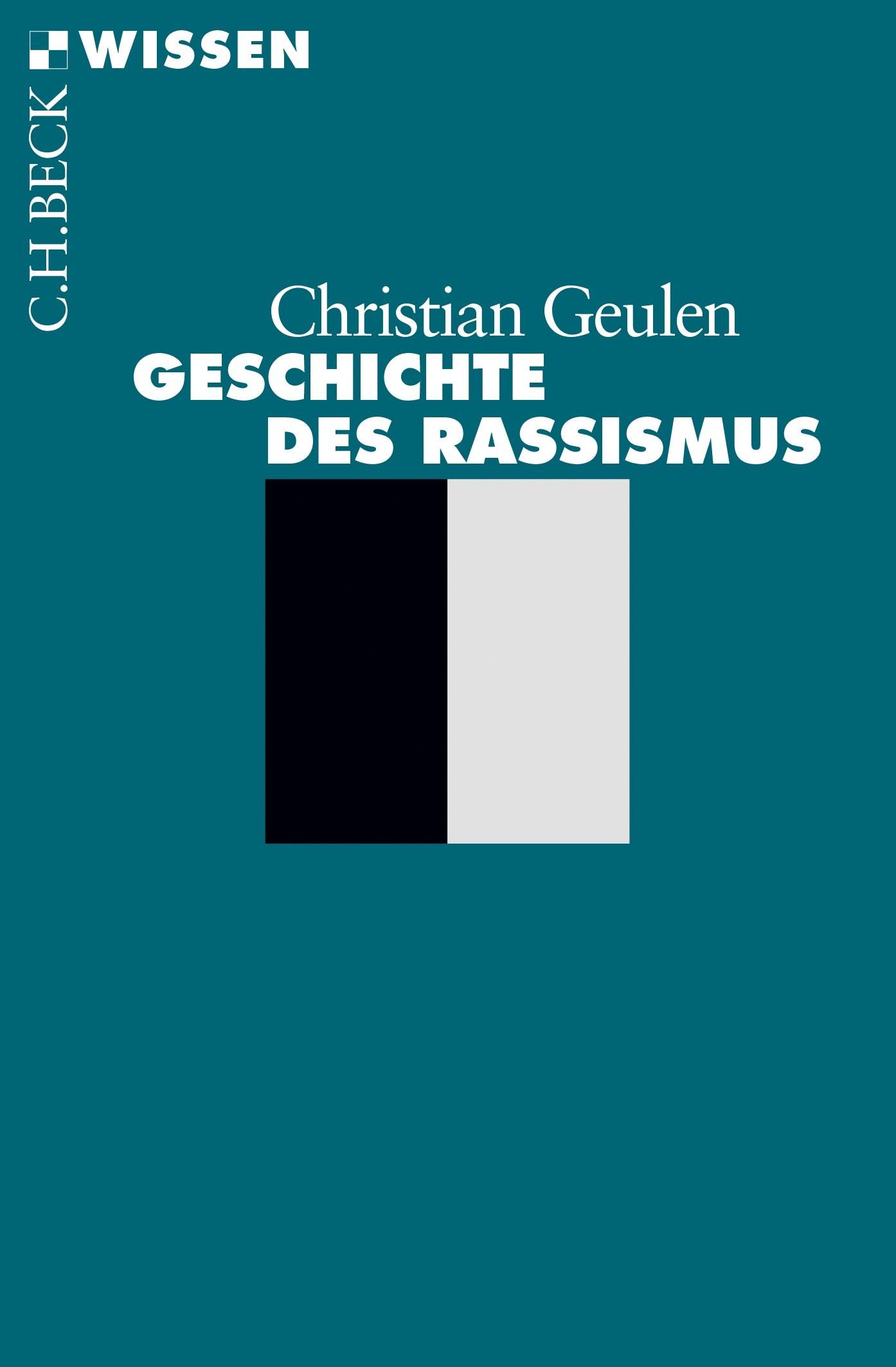 Cover des Buches 'Geschichte des Rassismus'