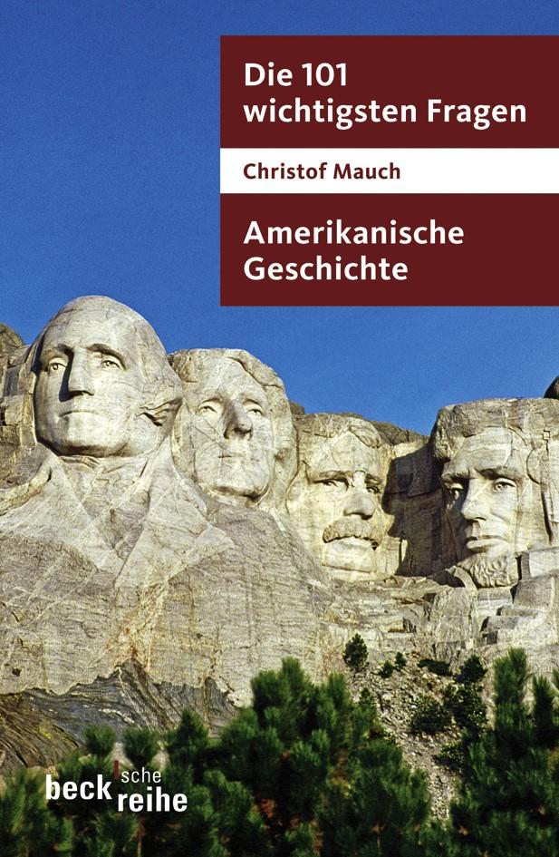 Cover des Buches 'Die 101 wichtigsten Fragen - Amerikanische Geschichte'