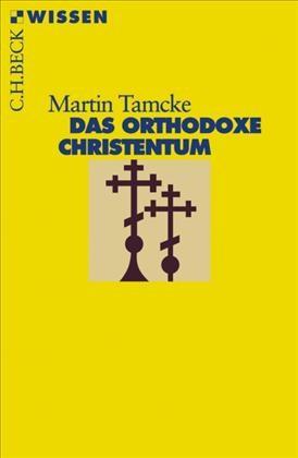 Cover des Buches 'Das orthodoxe Christentum'