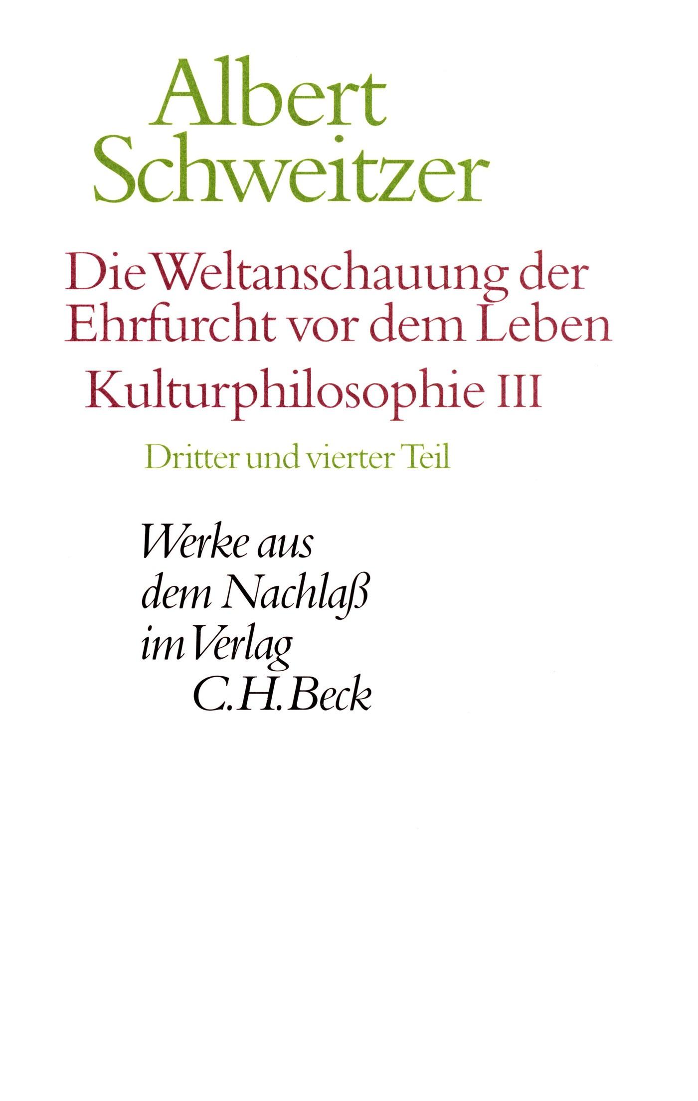 Cover des Buches 'Die Weltanschauung der Ehrfurcht vor dem Leben. Kulturphilosophie III'