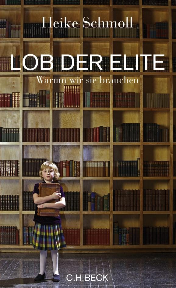 Cover des Buches 'Lob der Elite'