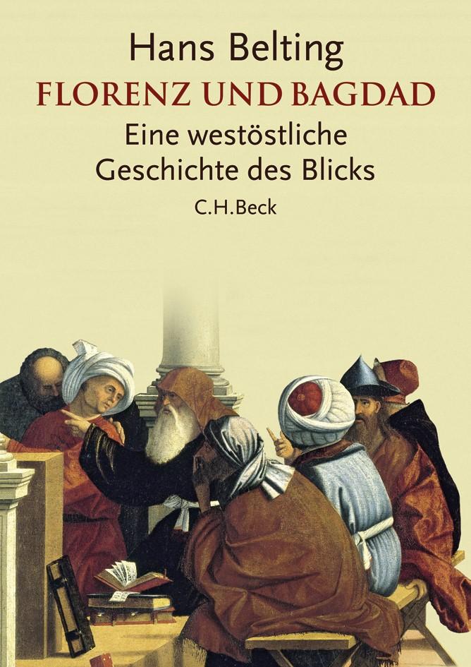 Cover des Buches 'Florenz und Bagdad'