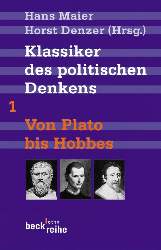 Cover des Buches 'Klassiker des politischen Denkens Band I: Von Plato bis Thomas Hobbes'