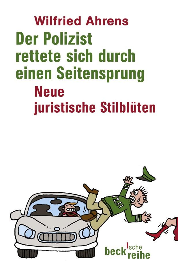 Cover des Buches 'Der Polizist rettete sich durch einen Seitensprung'